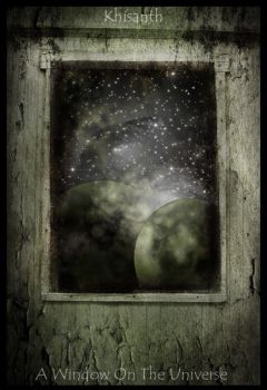 a window on the universe by khisanth