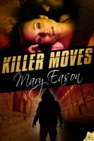KILLER MOVES by scottcarpenter