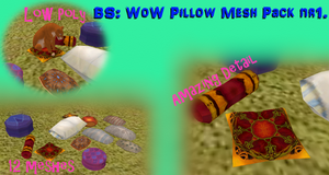 BS: WoW Pillow Mesh Pack nr1. [LINK] by BurnSightFH