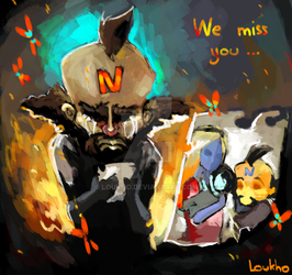 We miss you by Loukho