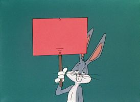 Bugs Bunny Holding Up a Sign Template by ThatGreenSwagGuy