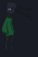 Brian The Enderman by InfamousHN