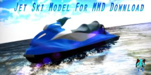 Jet Ski Model For MMD + DL by XXSefa