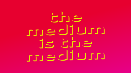 THE MEDIUM IS THE MEDIUM by Phen0m77