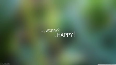 Why Worry Be Happy by Nagyelsamahy