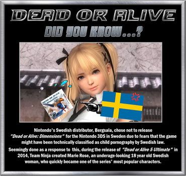 Did You Know? DEAD OR ALIVE #2 by DarkOverlord1296