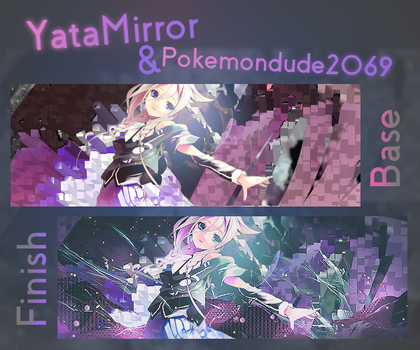 YataMirror Collaboration (PSD'S INCLUDED) by Bill-NoMind