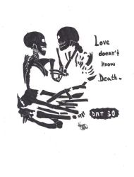 Inktober - Day 30 ~ Love Doesn't Know Death by VanePyroRocker