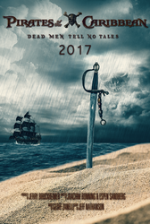 Pirates of the Caribbean 2017 Poster (Fanmade) by Alex521Guri