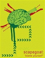 Scapegoat: Blame Yourself by neurotic-imaging