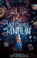 Nightmare in Wonderland by 999msvalkyrie