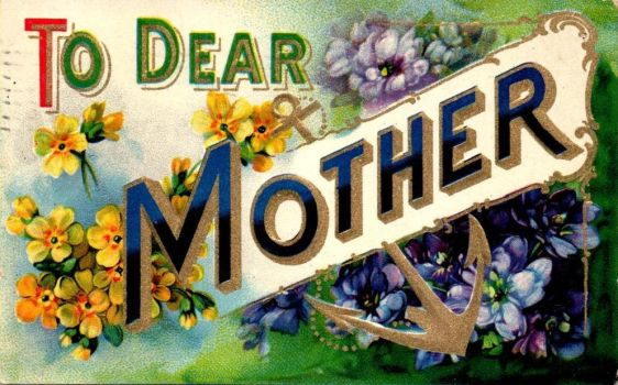 To Dear Mother by Yesterdays-Paper