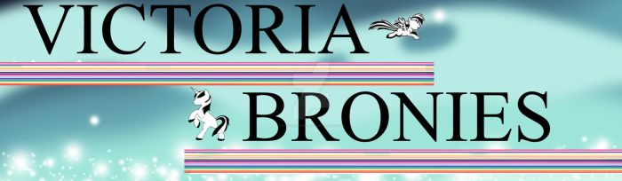 Victoria Bronies baner 2.0 by Isaac-Silver-Dragon