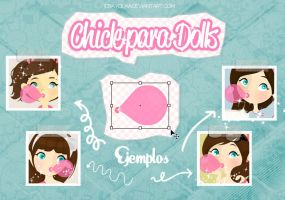 Chicle para tus Dolls by imabelopez