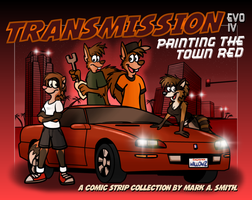 Transmission Evo IV: Painting The Town Red by FreyFox