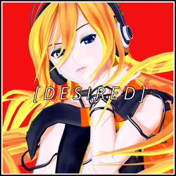 . DESIRED . by Reon046