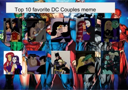 BMX3's Top 10 Favorite DC Couples~ by BrickercupMasterX3
