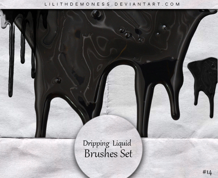 Dripping  Liquid Brushes by LilithDemoness