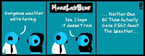 MoreLikeBlue: Weather by MrGobi