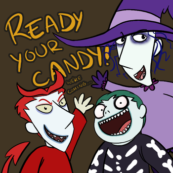 Ready Your Candy by Noobynewt