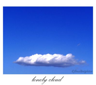 Such a Lonely Cloud by finalknightxx