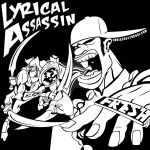 LYRICAL ASSASSIN by chriscrazyhouse
