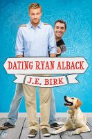Dating Ryan Alback by LCChase