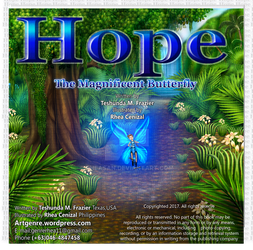 Hope the Magnificent Butterfly by Teshunda Frazier by Rheasan