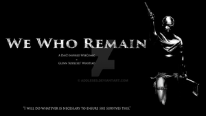 We Who Remain - First Official Promotional Piece by addleses