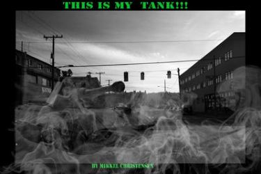 This Is My Tank by hellfire1103