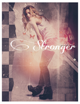 Stronger* by BTTRFLYKISS