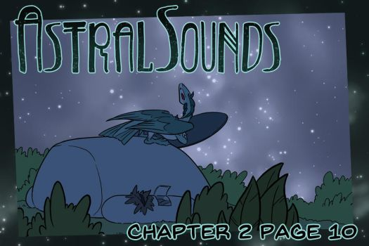 AstralSounds Chapter 2 Page 10 (Preview) by The-Snowlion