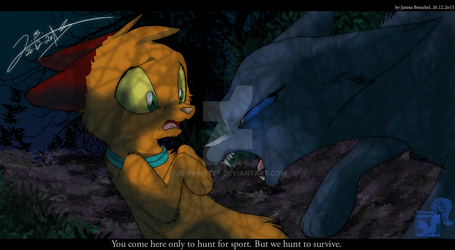 Into the Wild - We hunt for survive! by JB-Pawstep
