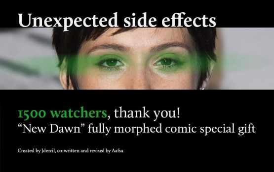 Unexpected side effects - 1500 Watchers special by jderril