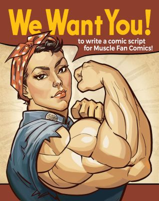 Want to Write Comics For Us? by muscle-fan-comics