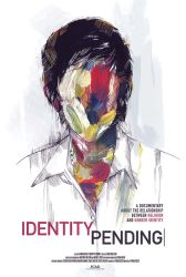Identity Pending Poster by Emishly