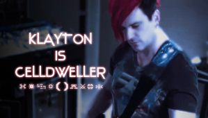 Klayton The Dweller... The Celldweller... [WALL] by 972oTeV