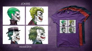 Jokerz - Insane Days T-Shirt Design by Asten-94