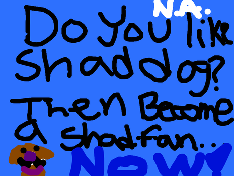 AD for shad dog by commetsupergirl323