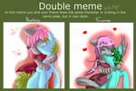 Double Meme by Heise-kun