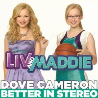 Better in Stereo - Dove Cameron|Single by JustInLoveTrue