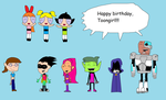 PPG and TTG gangs wishes Toongirl a Happy Birthday by Toongirl18