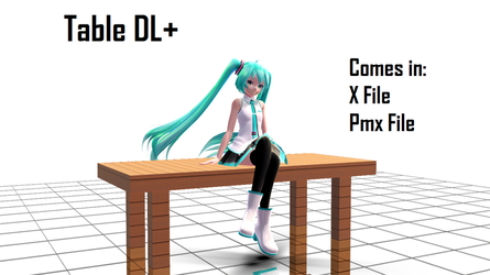 [MMD] Table DL+ by Hazem2017