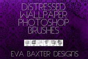 EVA BAXTER DESIGNS - DISTRESSED WALLPAPER BRUSHES by EvaTakesNoPrisoners