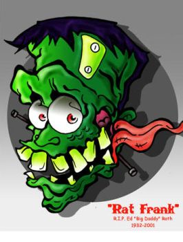 Ed Roth Rat Frank Tribute by BeeJayDeL
