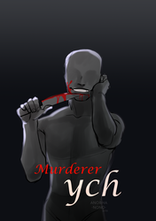 [AUCTION] Murderer YCH CLOSED by Anorha-Nono