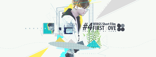 #217 WINGS Short Film #4 FIRST LOVE by Yangyanggg