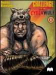 CHALLENGE of the CYBERWULF - Episode One