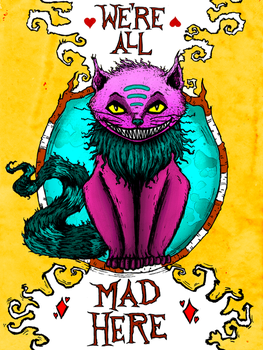 Alice in Wonderland - We're all mad here by Gytrash01