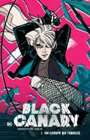 BLACK CANARY (V4) Tome 1 by DCTrad